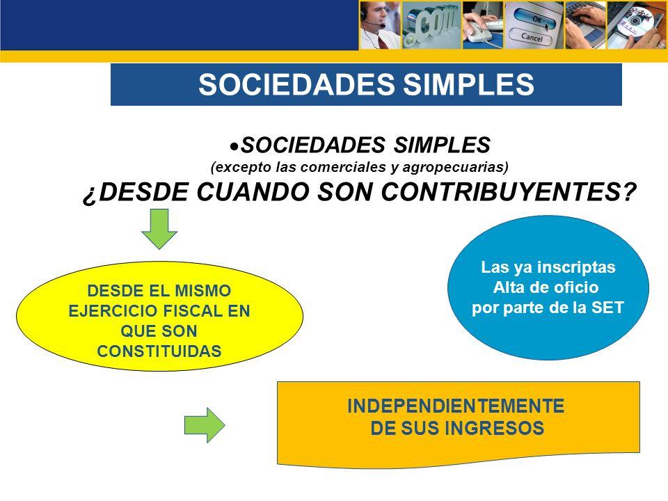 SOCIEDADES SIMPLES ¿DESDE CUANDO SON CONTRIBUYENTES