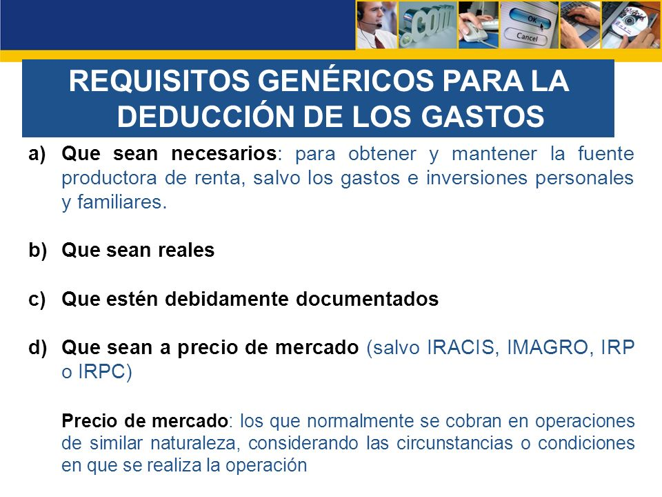 REQUISITOS GENÉRICOS PARA LA DEDUCCIÓN DE LOS GASTOS