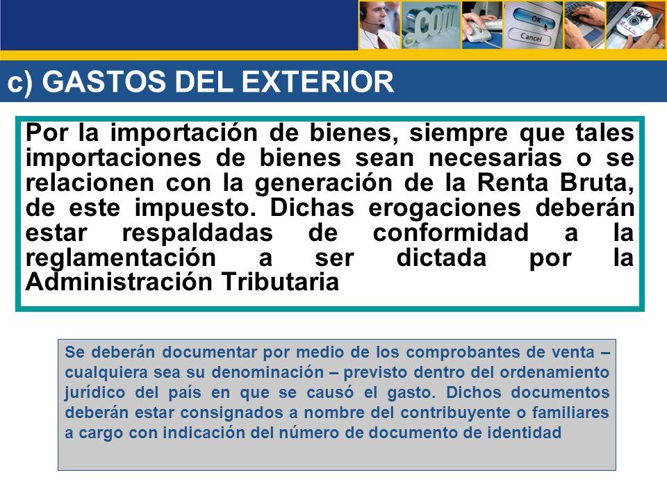 c) GASTOS DEL EXTERIOR