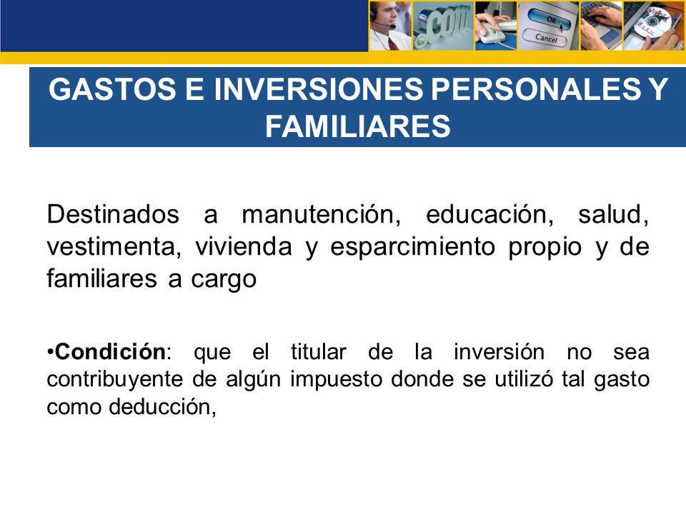 GASTOS E INVERSIONES PERSONALES Y FAMILIARES