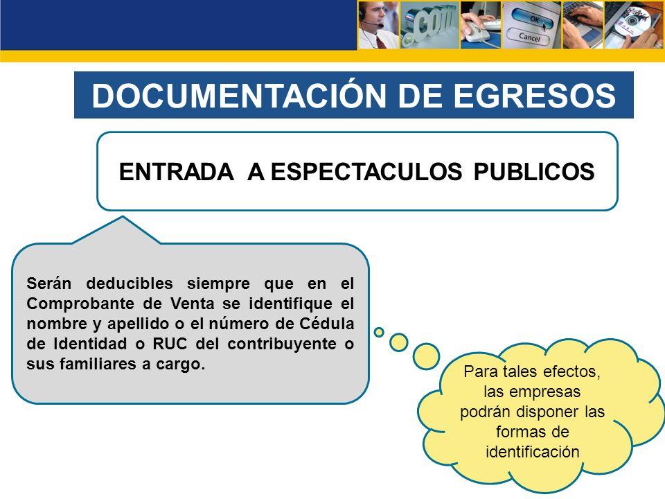 DOCUMENTACIÓN DE EGRESOS ENTRADA A ESPECTACULOS PUBLICOS