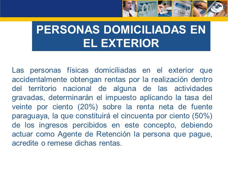 PERSONAS DOMICILIADAS EN EL EXTERIOR