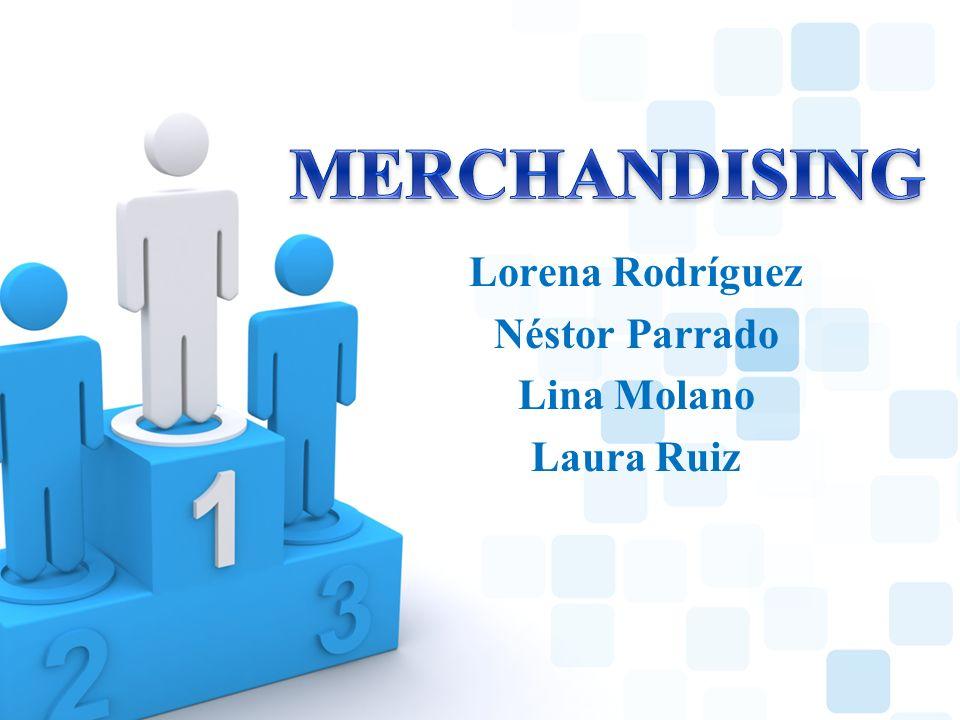 Lorena Rodríguez Néstor Parrado Lina Molano Laura Ruiz