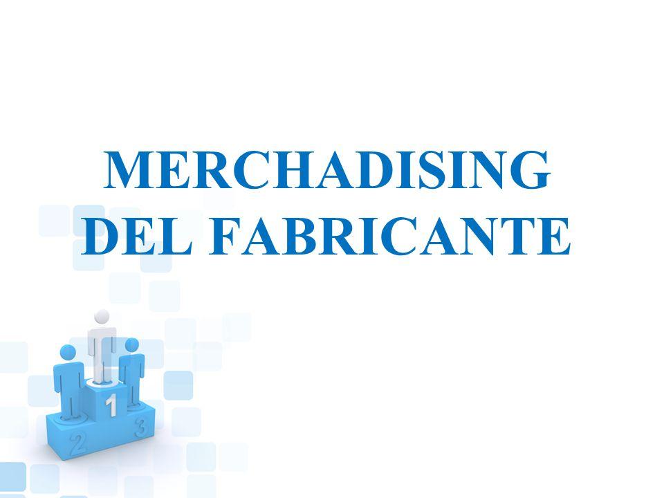 MERCHADISING DEL FABRICANTE