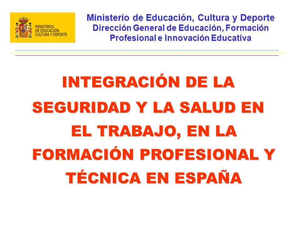 Ministerio de Educación, Cultura y Deporte Dirección General de Educación, Formación Profesional e Innovación Educativa