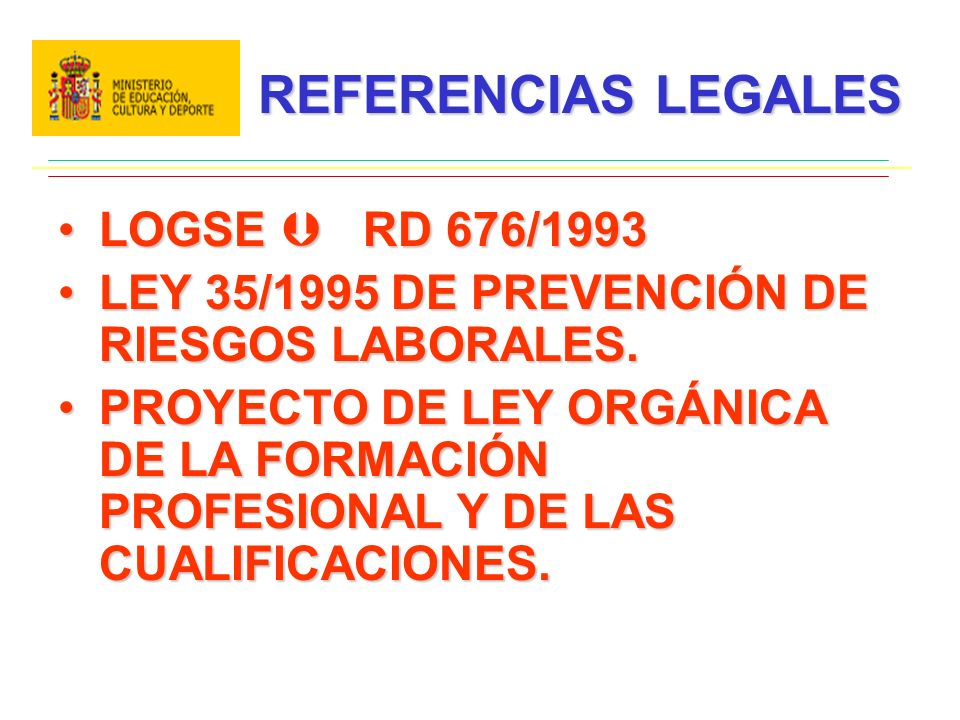 REFERENCIAS LEGALES LOGSE  RD 676/1993
