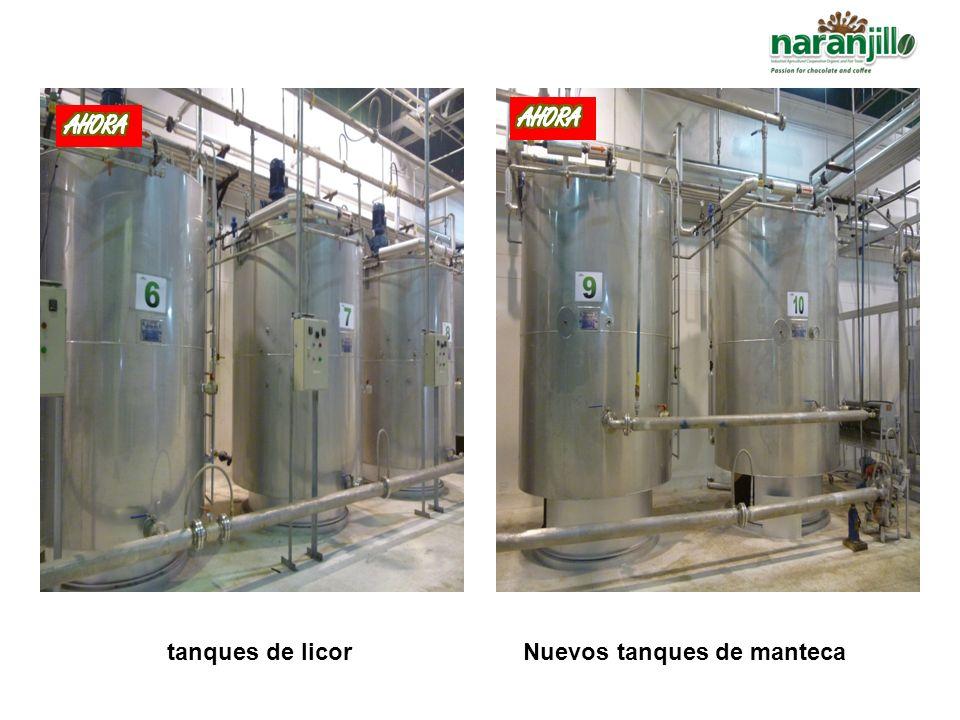 AHORA AHORA 10 Nuevos tanques de licor 02 Nuevos tanques de manteca