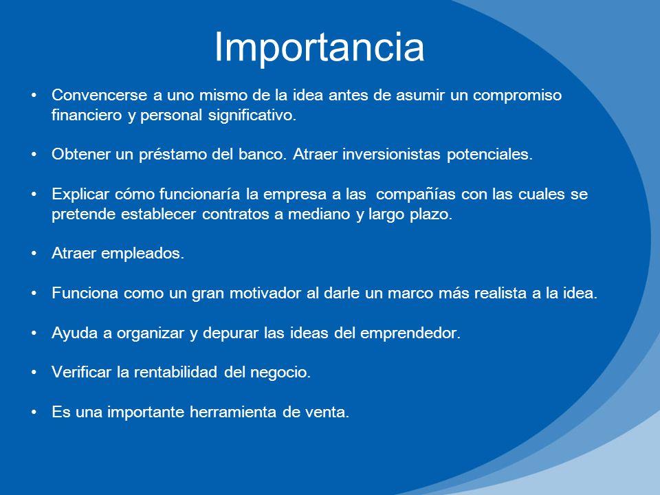 Importancia Convencerse a uno mismo de la idea antes de asumir un compromiso financiero y personal significativo.