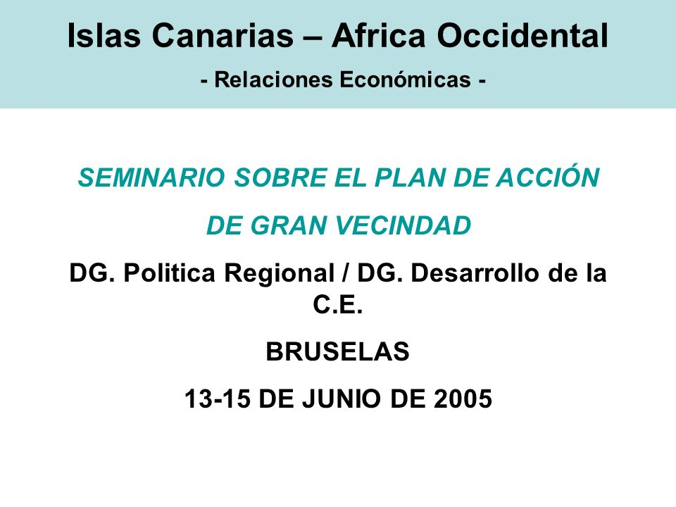 Islas Canarias – Africa Occidental - Relaciones Económicas -