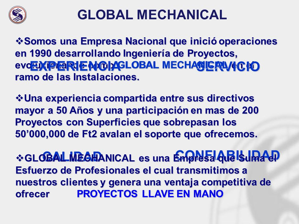 GLOBAL MECHANICAL EXPERIENCIA SERVICIO CONFIABILIDAD CALIDAD