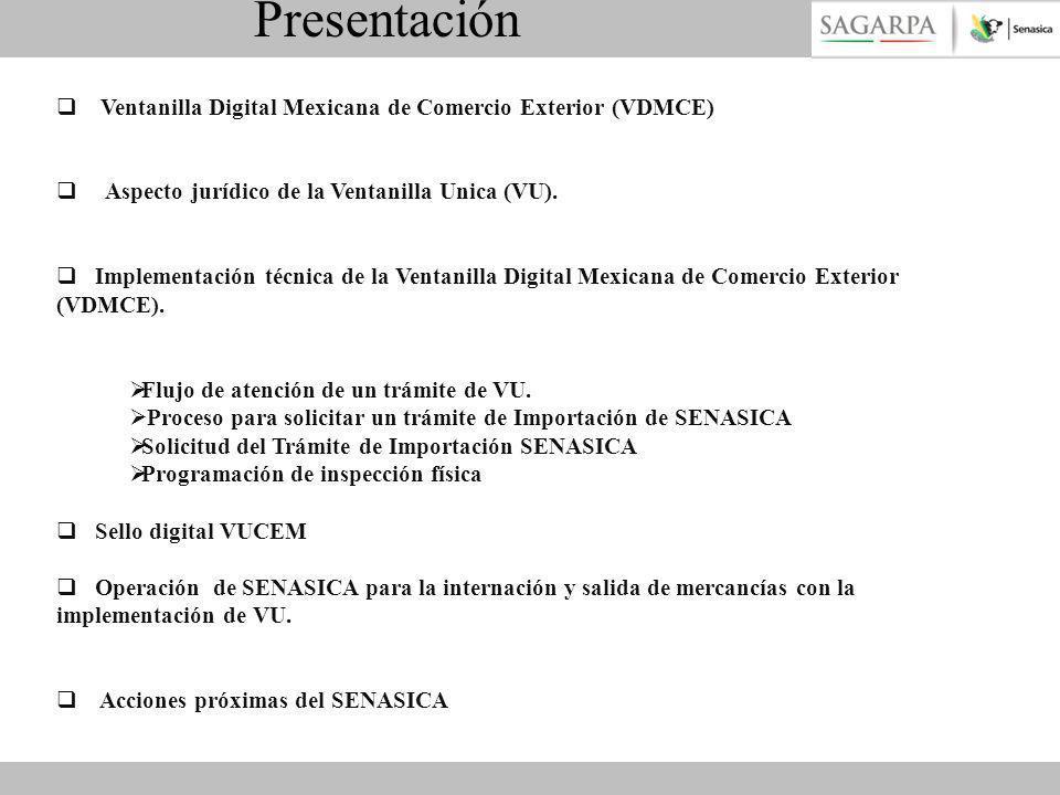Presentación Ventanilla Digital Mexicana de Comercio Exterior (VDMCE)