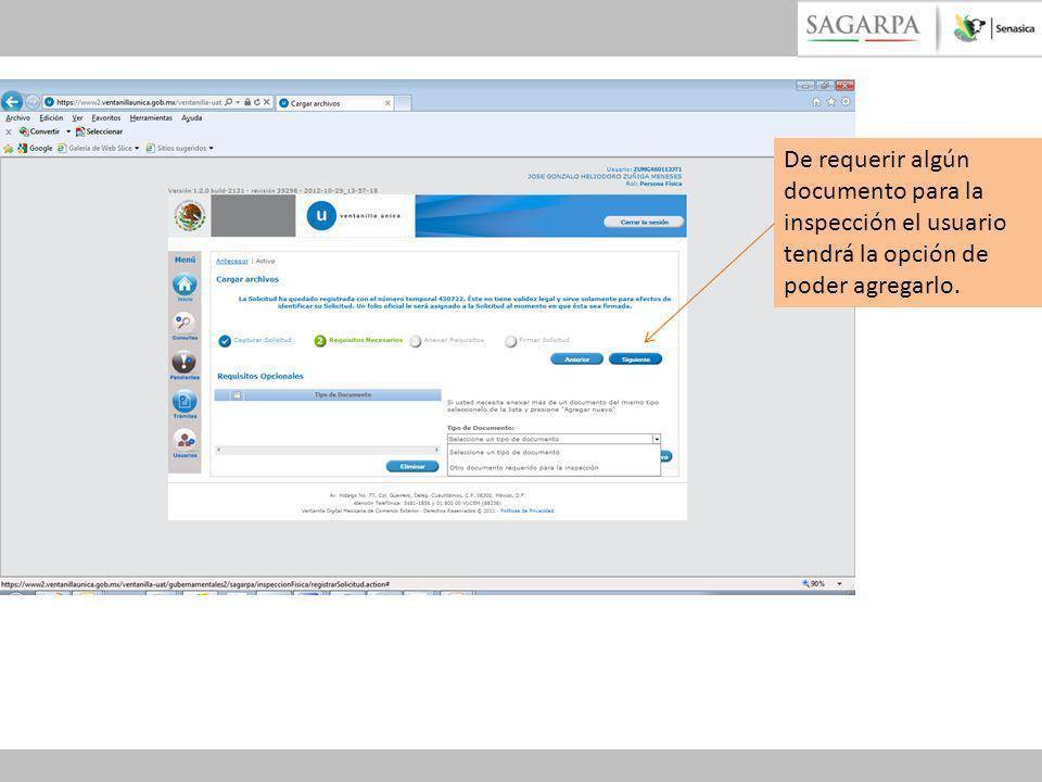 De requerir algún documento para la inspección el usuario tendrá la opción de poder agregarlo.