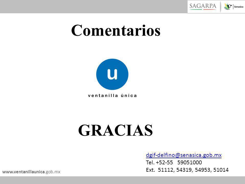 GRACIAS Comentarios dgif-delfino@senasica.gob.mx Tel. +52-55 59051000
