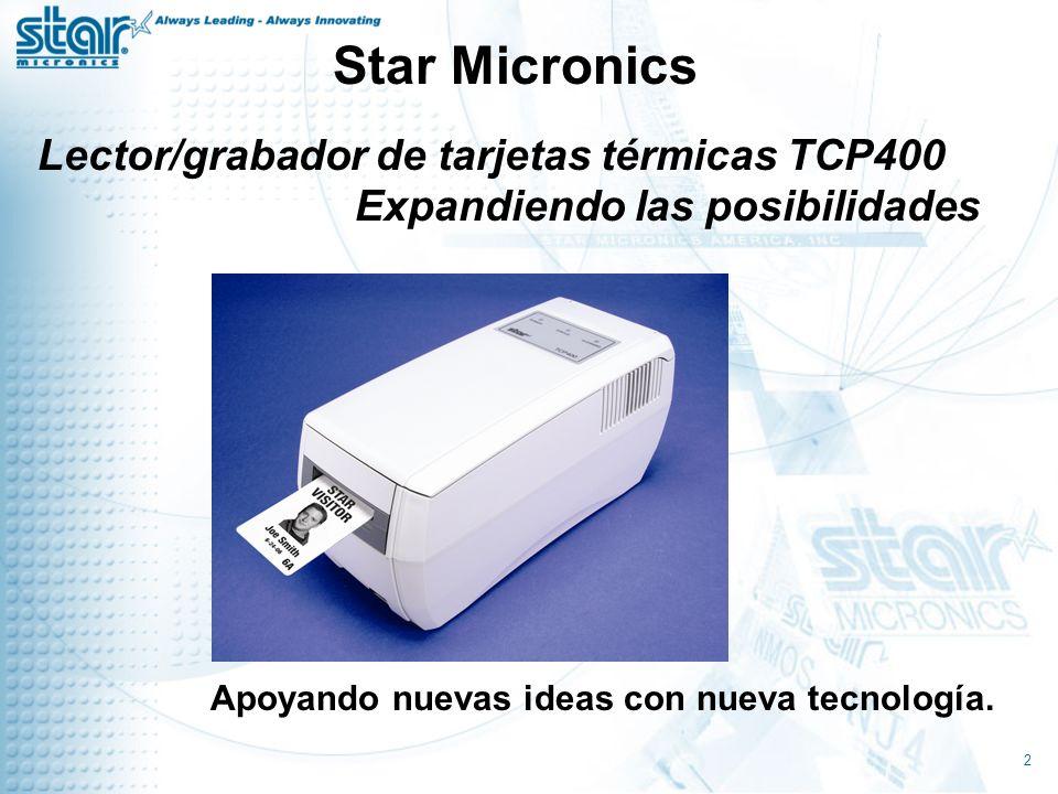 Star Micronics Lector/grabador de tarjetas térmicas TCP400 Expandiendo las posibilidades.