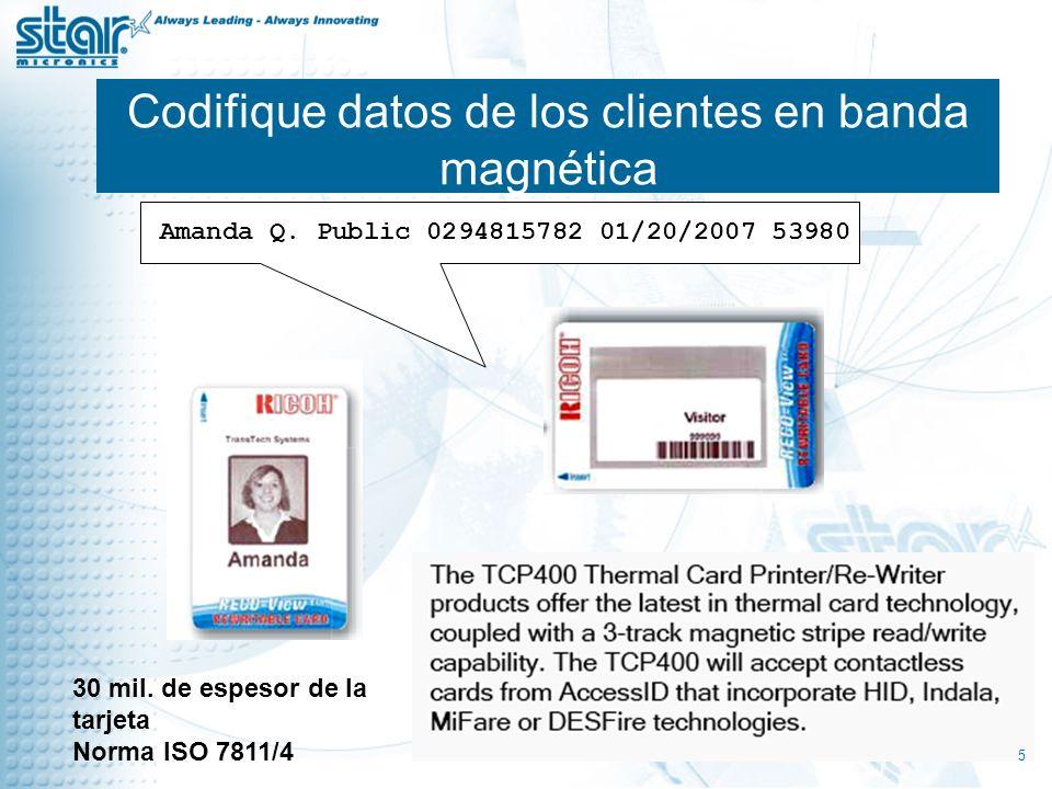 Codifique datos de los clientes en banda magnética