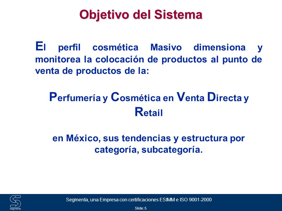 Objetivo del Sistema Perfumería y Cosmética en Venta Directa y Retail