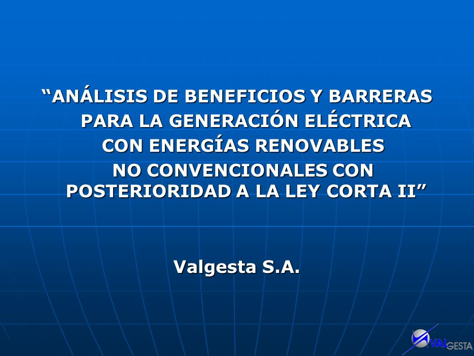 ANÁLISIS DE BENEFICIOS Y BARRERAS PARA LA GENERACIÓN ELÉCTRICA