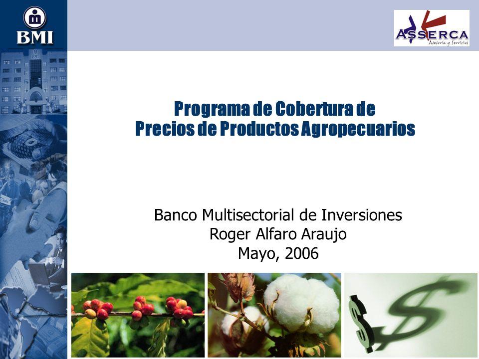 Programa de Cobertura de Precios de Productos Agropecuarios