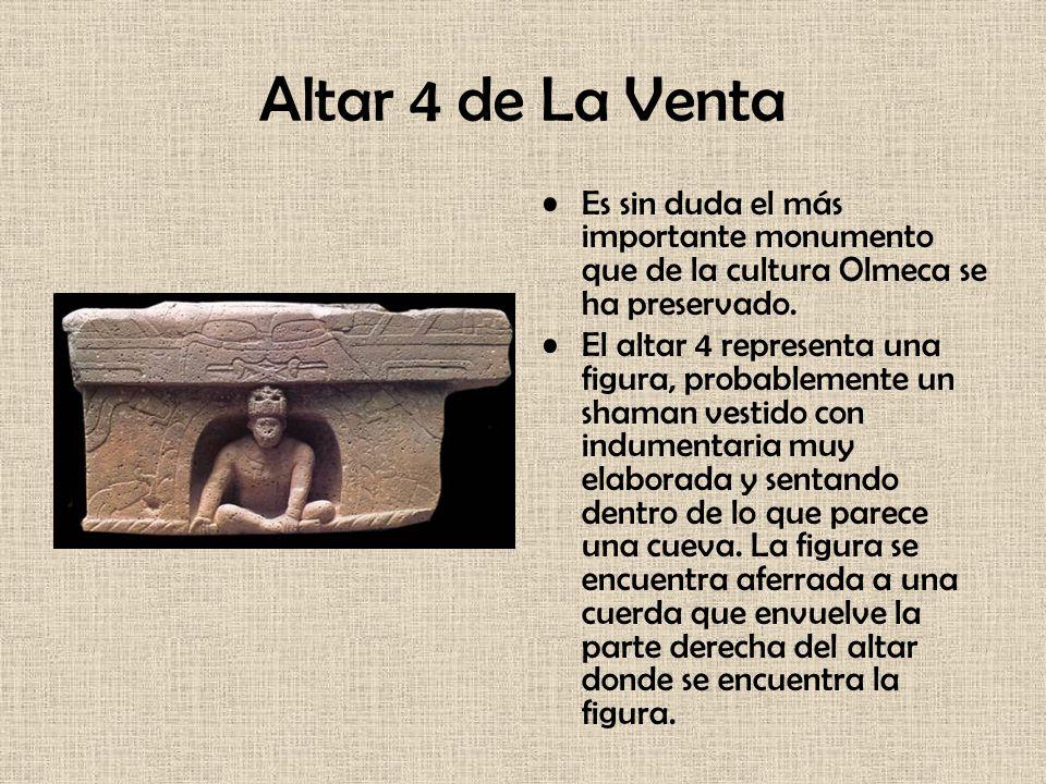 Altar 4 de La VentaEs sin duda el más importante monumento que de la cultura Olmeca se ha preservado.