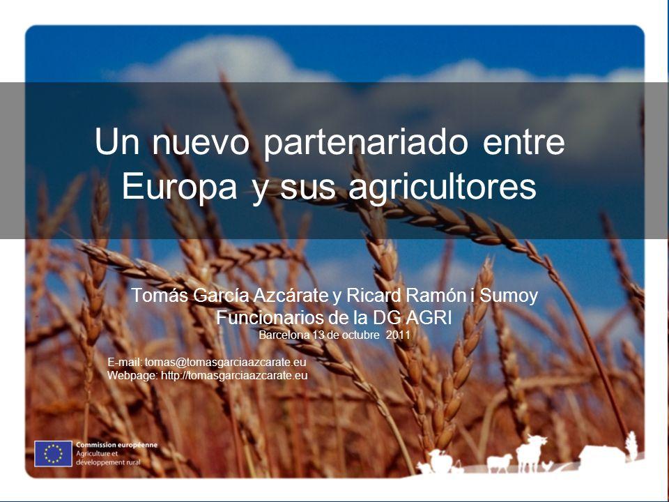 Un nuevo partenariado entre Europa y sus agricultores
