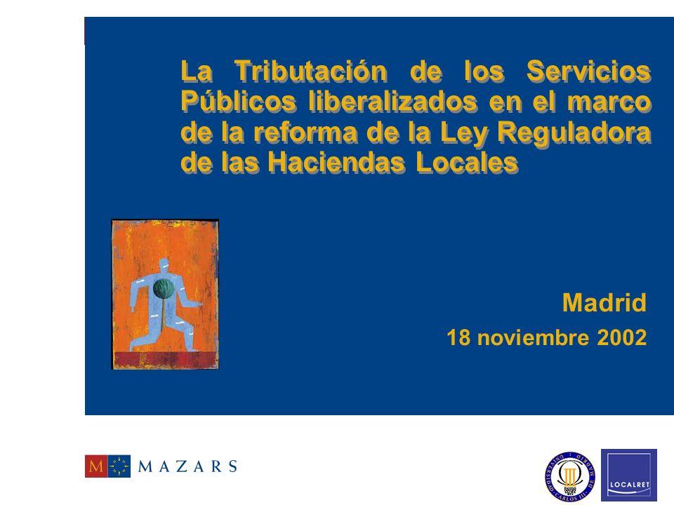 La Tributación de los Servicios Públicos liberalizados en el marco de la reforma de la Ley Reguladora de las Haciendas Locales