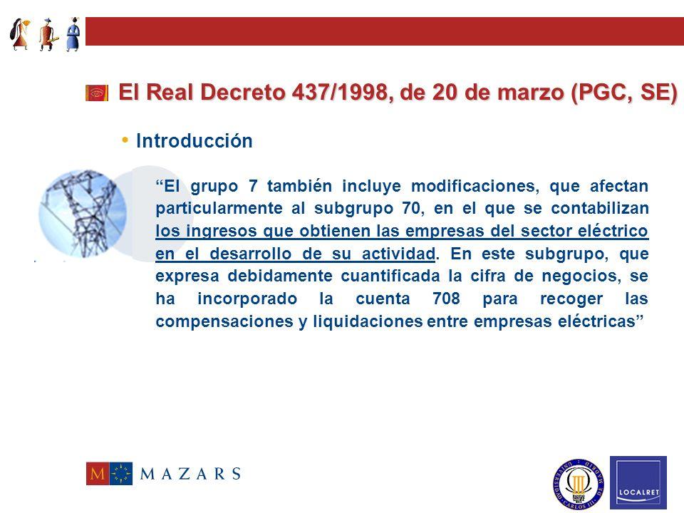 El Real Decreto 437/1998, de 20 de marzo (PGC, SE)