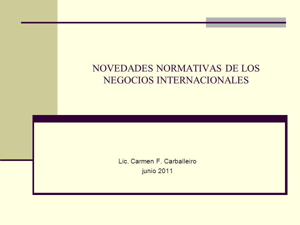 NOVEDADES NORMATIVAS DE LOS NEGOCIOS INTERNACIONALES