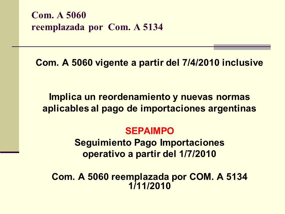 Com. A 5060 reemplazada por Com. A 5134