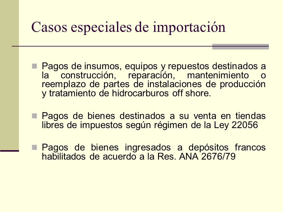 Casos especiales de importación