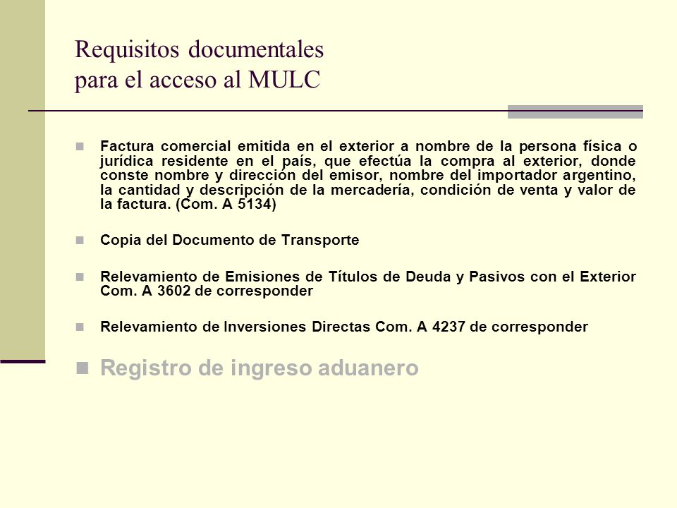 Requisitos documentales para el acceso al MULC