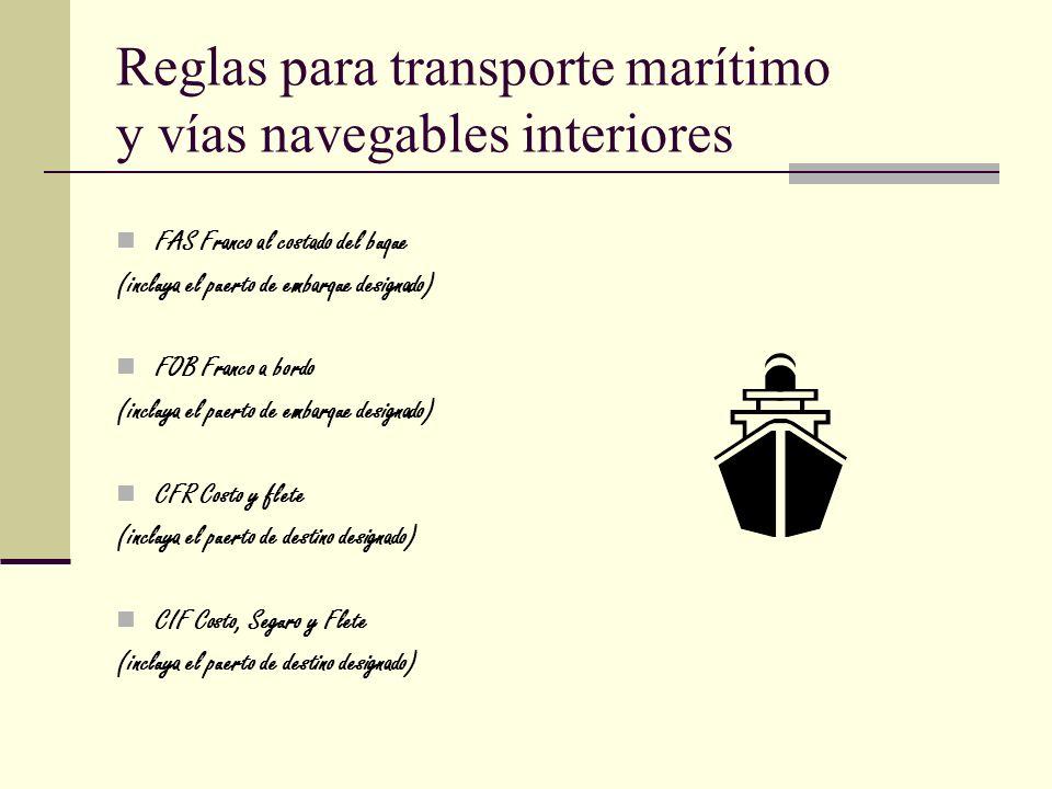 Reglas para transporte marítimo y vías navegables interiores