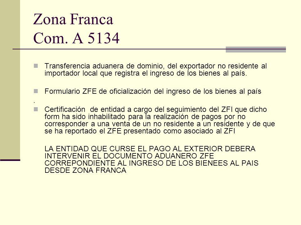 Zona Franca Com. A 5134