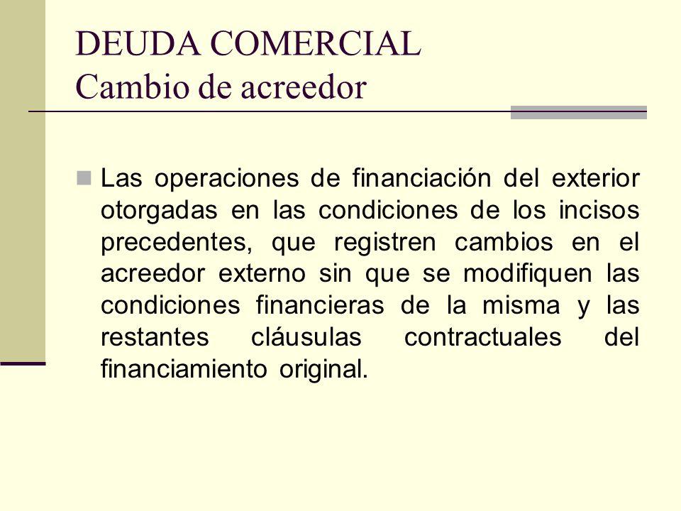 DEUDA COMERCIAL Cambio de acreedor