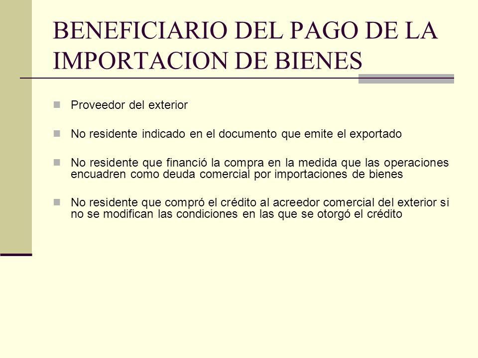 BENEFICIARIO DEL PAGO DE LA IMPORTACION DE BIENES