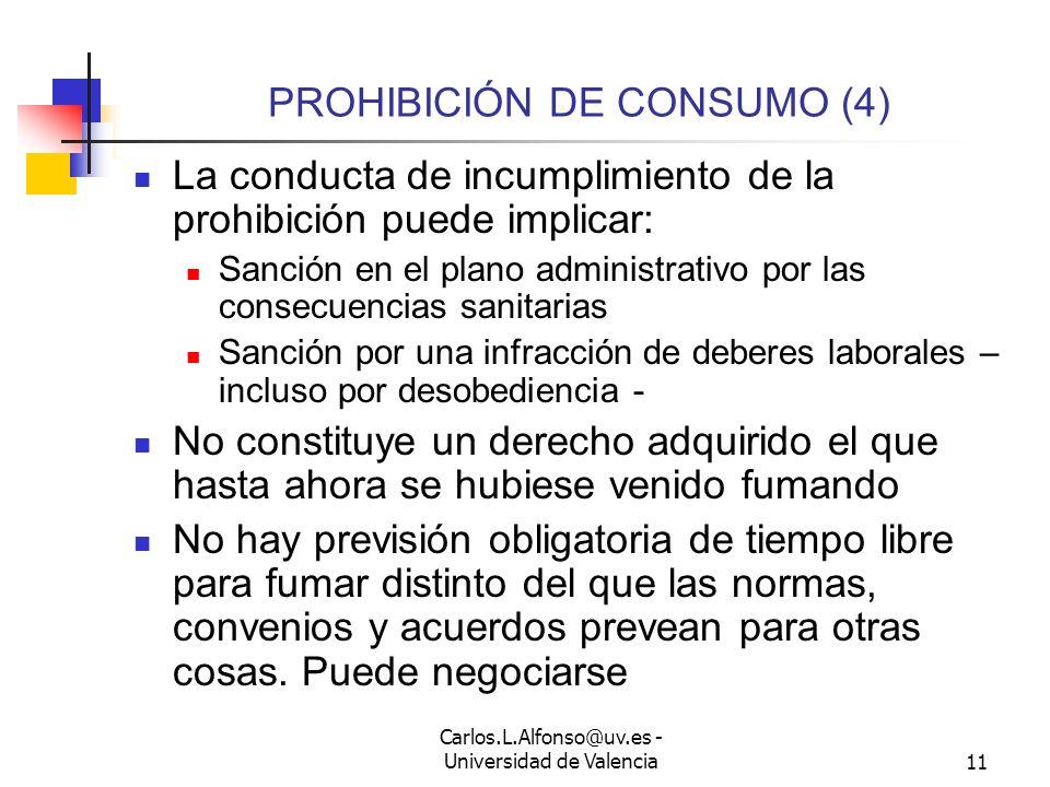 PROHIBICIÓN DE CONSUMO (4)