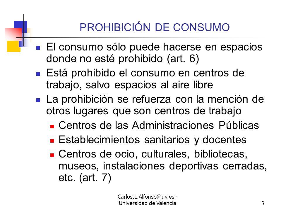 PROHIBICIÓN DE CONSUMO