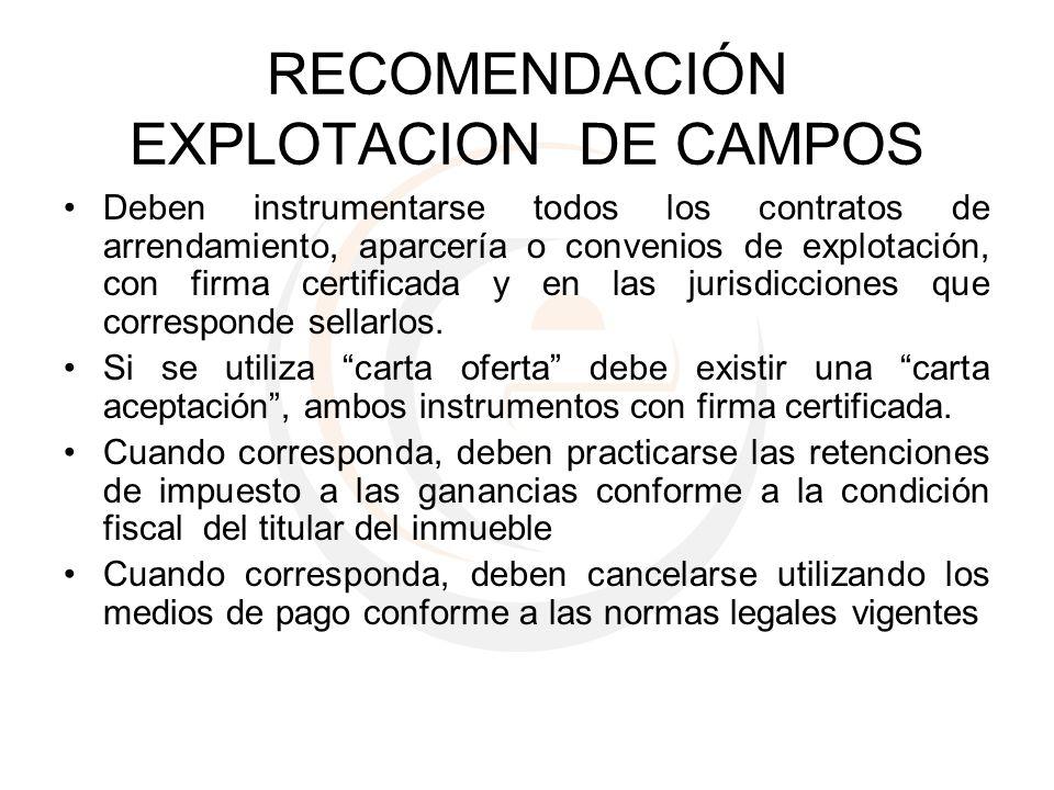 RECOMENDACIÓN EXPLOTACION DE CAMPOS