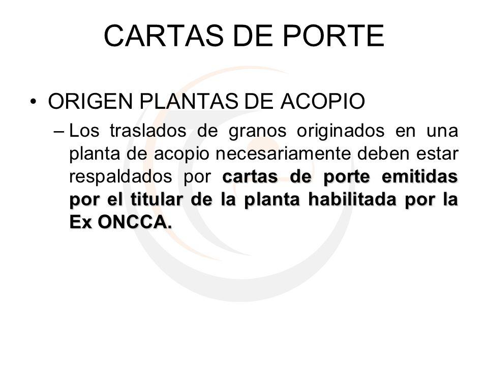 CARTAS DE PORTE ORIGEN PLANTAS DE ACOPIO