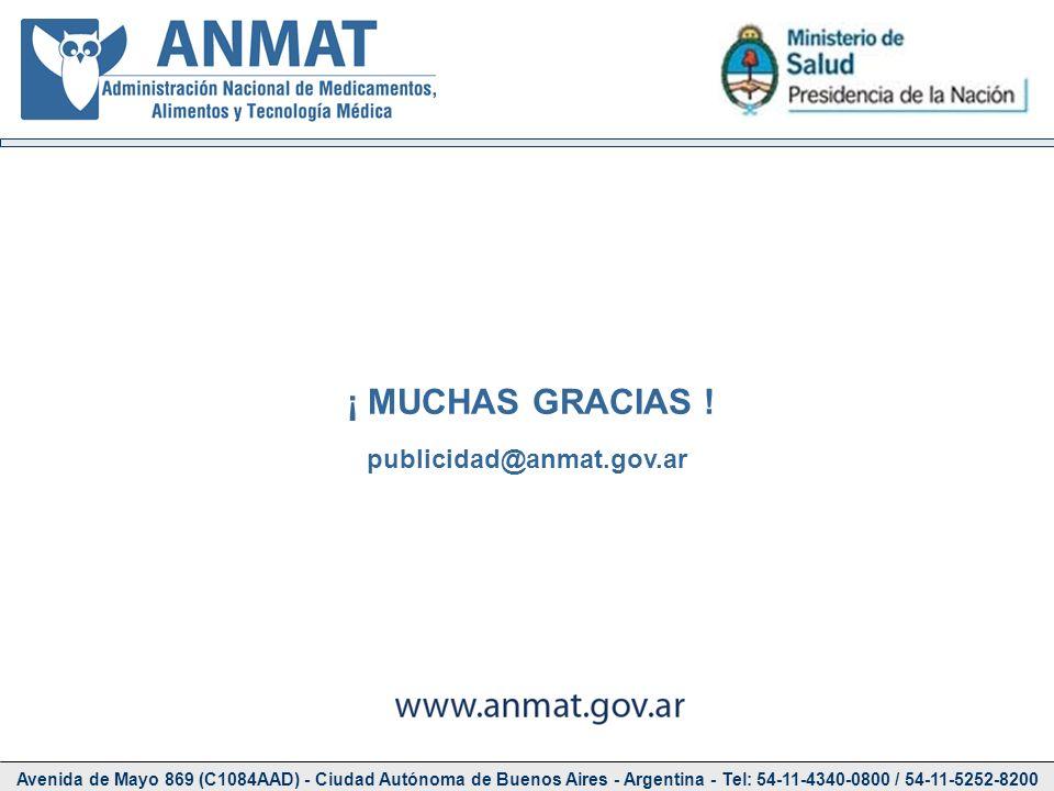 ¡ MUCHAS GRACIAS ! publicidad@anmat.gov.ar