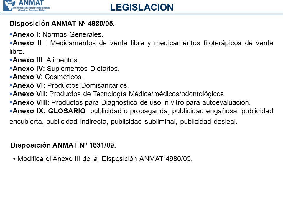 LEGISLACION Disposición ANMAT Nº 4980/05. Anexo I: Normas Generales.