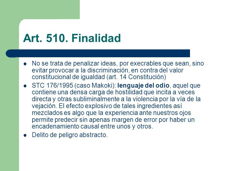 Art. 510. Finalidad