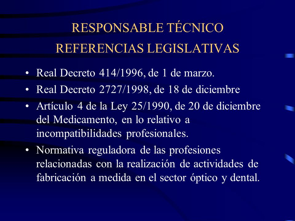 RESPONSABLE TÉCNICO REFERENCIAS LEGISLATIVAS