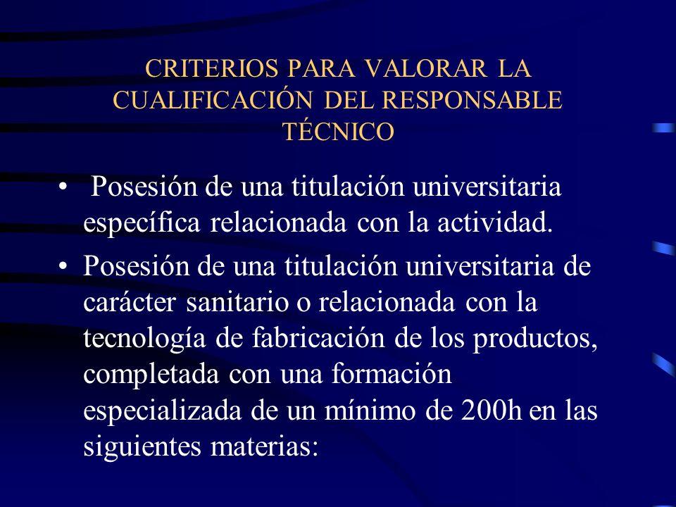 CRITERIOS PARA VALORAR LA CUALIFICACIÓN DEL RESPONSABLE TÉCNICO