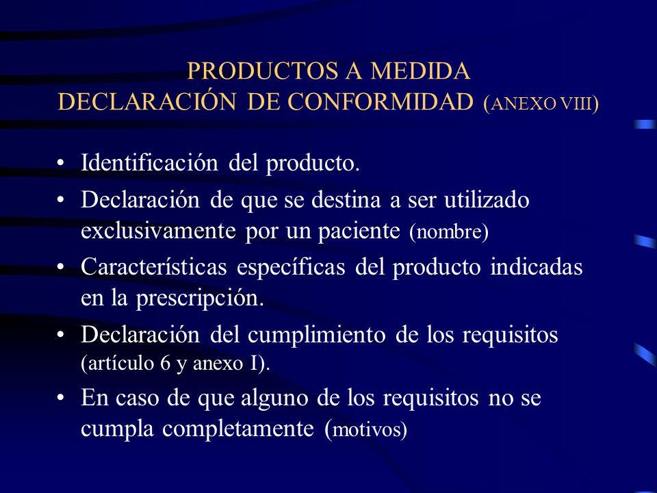 PRODUCTOS A MEDIDA DECLARACIÓN DE CONFORMIDAD (ANEXO VIII)