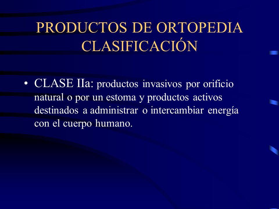 PRODUCTOS DE ORTOPEDIA CLASIFICACIÓN