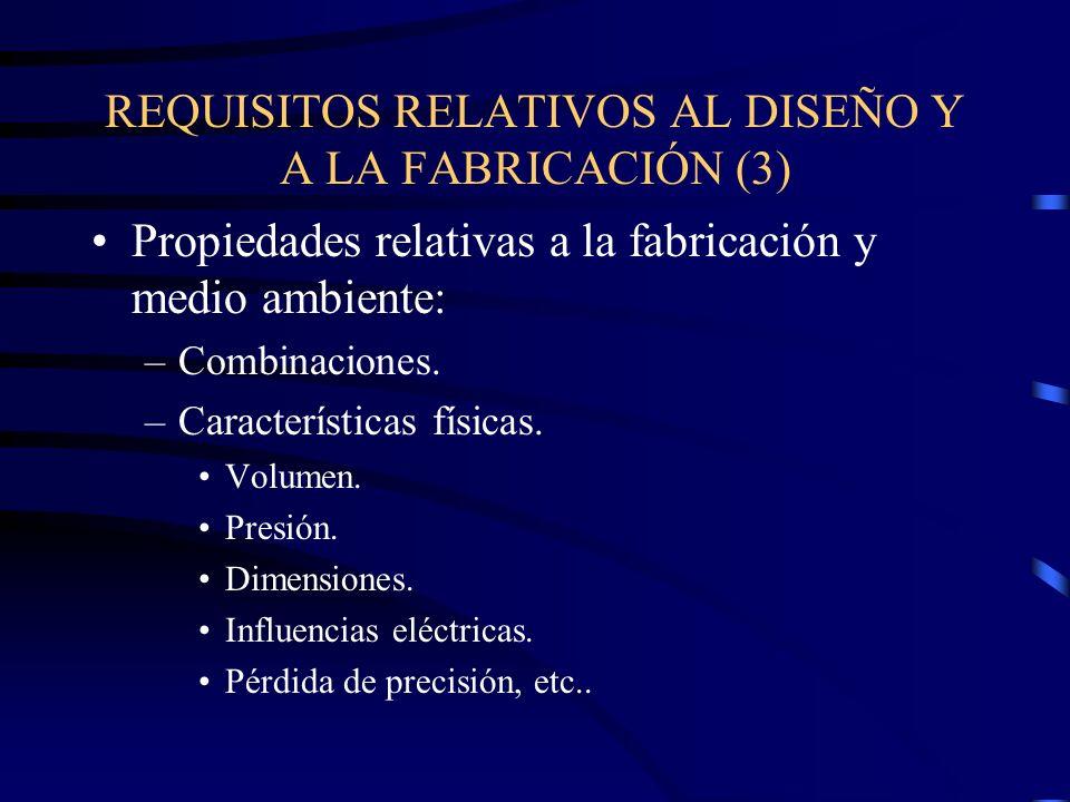 REQUISITOS RELATIVOS AL DISEÑO Y A LA FABRICACIÓN (3)