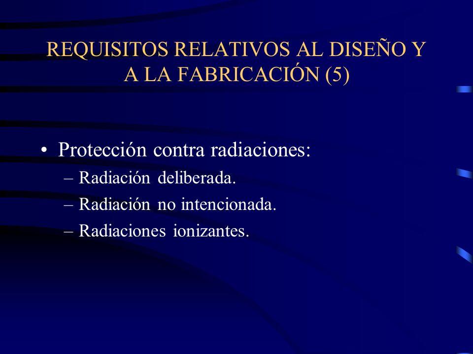 REQUISITOS RELATIVOS AL DISEÑO Y A LA FABRICACIÓN (5)
