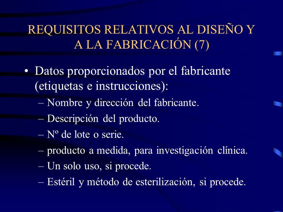 REQUISITOS RELATIVOS AL DISEÑO Y A LA FABRICACIÓN (7)