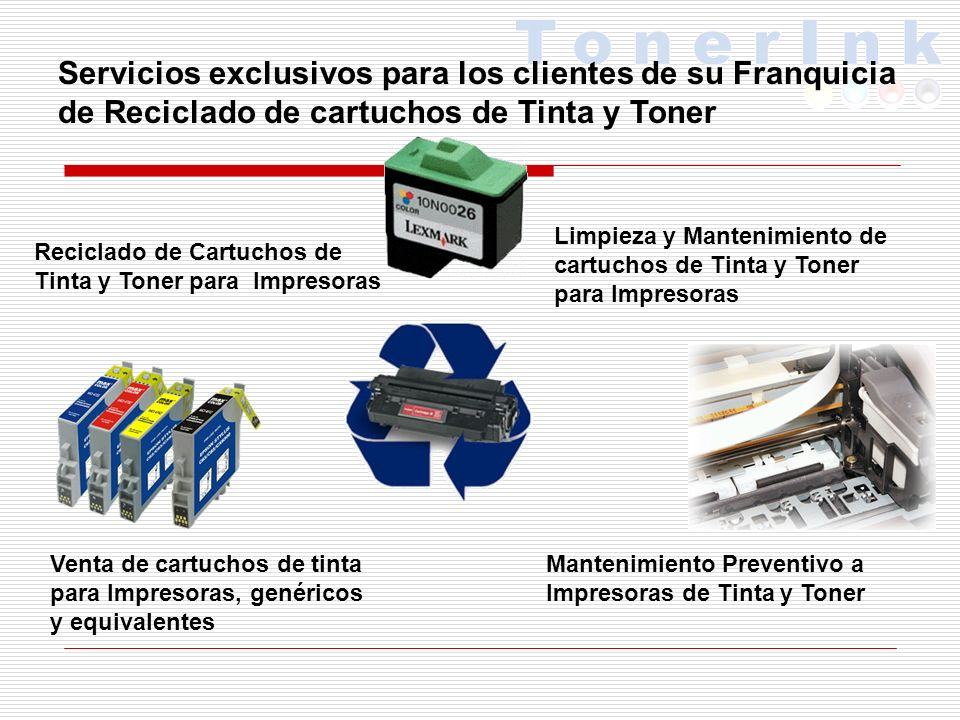 Servicios exclusivos para los clientes de su Franquicia de Reciclado de cartuchos de Tinta y Toner