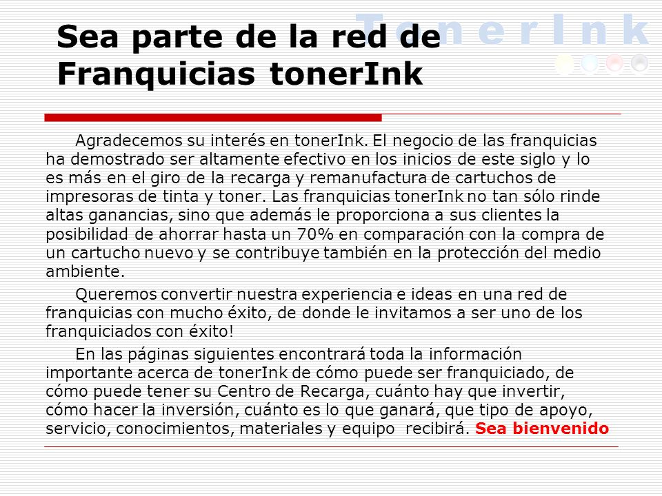 Sea parte de la red de Franquicias tonerInk